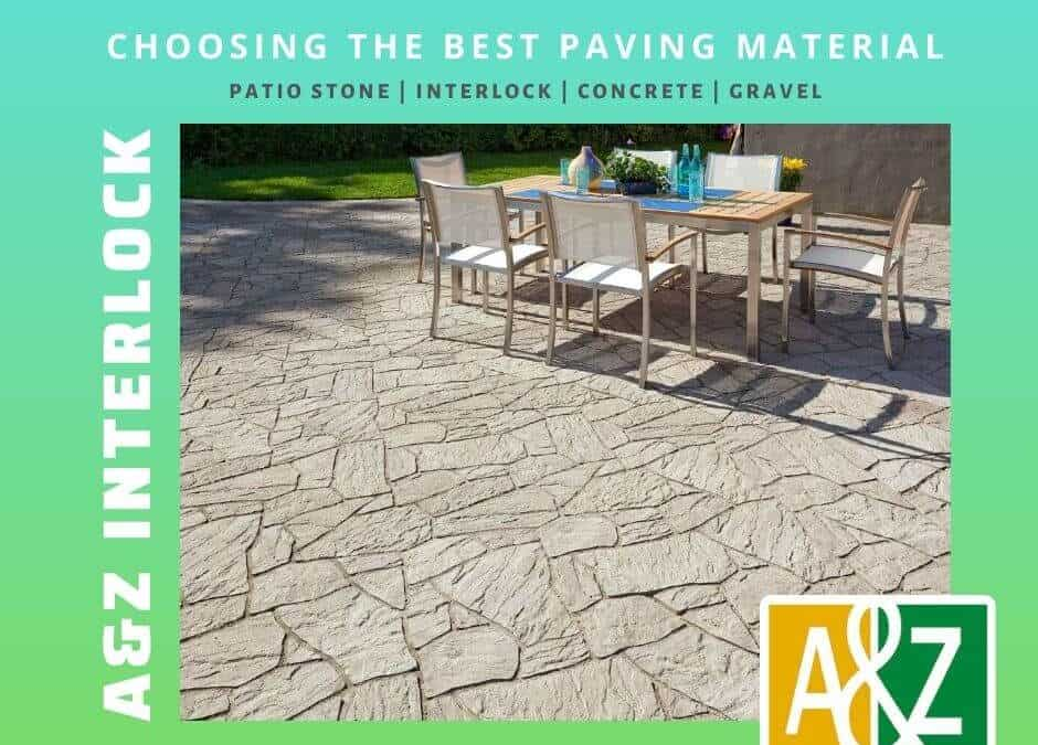 How to Choose The Best Paving Material For Your Landscape Renovation